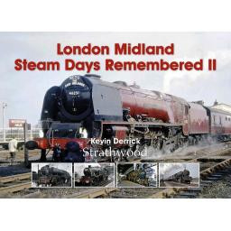 * London Midland Steam Days Remembered II * (any 2 * £29.95 titles for £39.95, any 3* for £49.95)