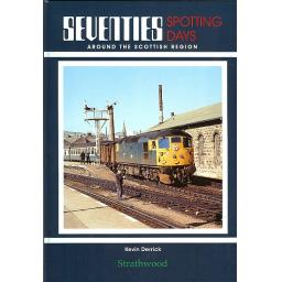 Seventies Spotting Days around the Scottish Region ( Just 10 Copies Left)