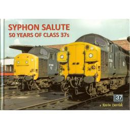 SYPHON SALUTE 50 Years of the Class 37s