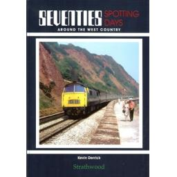 * Seventies Spotting Days around the West Country * (any 2 * £19.95 titles for £29.95, any 3* £19.95 for £39.95)