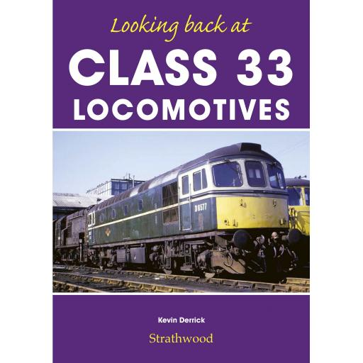 Looking back at Class 33 Locomotives (Low stocks be quick)
