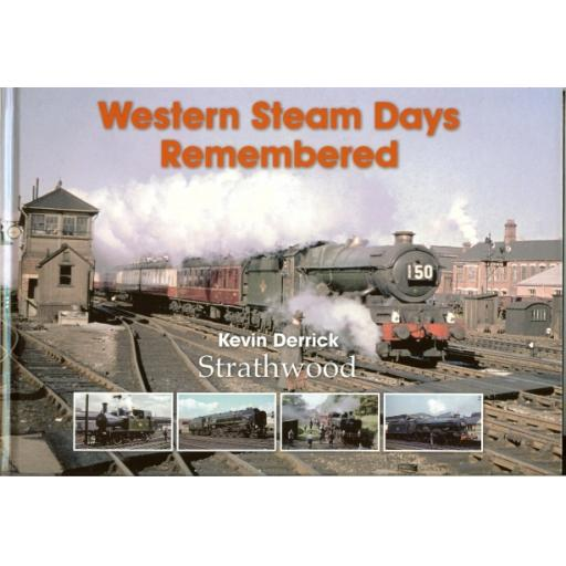 Western Steam Days Remembered (Almost sold out be quick)