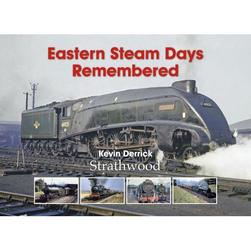 Eastern Steam Days Remembered (ALMOST OUT OF PRINT)