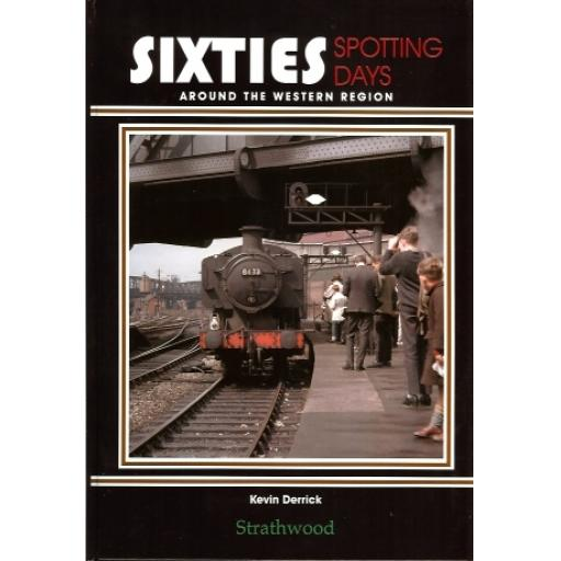 Sixties Spotting Days around the Western Region