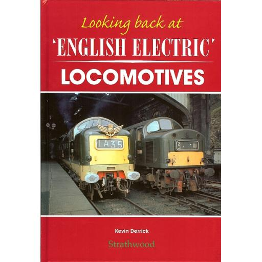 Looking back at English Electric Locomotives (ALMOST SOLD OUT BE QUICK)