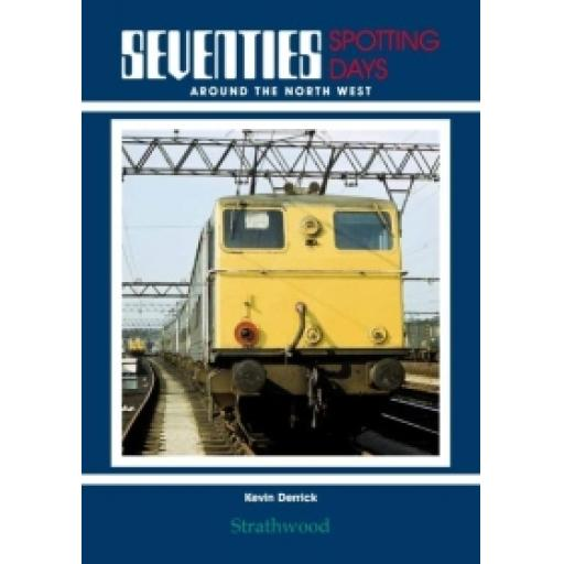 Seventies Spotting Days around the North West (STOCKS ARE GETTING LOW BE QUICK)
