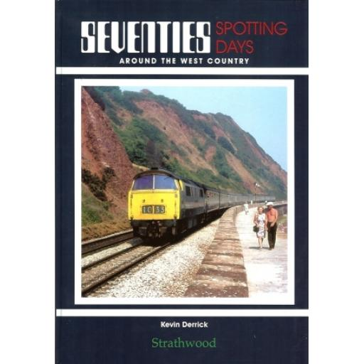 Seventies Spotting Days around the West Country