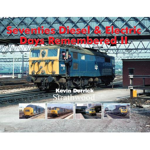 Seventies Diesel & Electric Days Remembered II