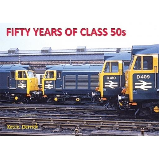 FIFTY YEARS of CLASS 50s (LESS THAN 25 COPIES LEFT BE QUICK)