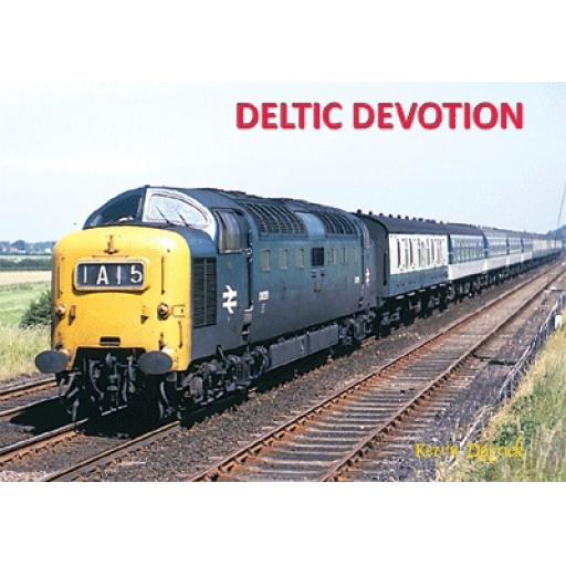 Deltic Devotion