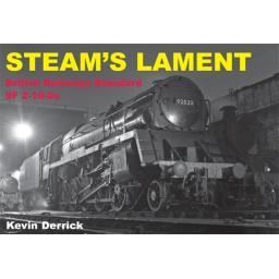 STEAM'S LAMENT British Railways Standard Class 9F 2-10-0s