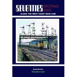 Seventies Spotting Days along the West Coast Main Line (SELLING FAST)