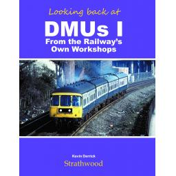 Looking back at DMUs I The Railway's Own Workshops