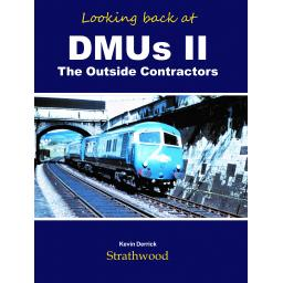 Looking back at DMUs II The Outside Contractors (less than 25 copies left)