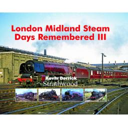 London Midland Steam Days Remembered III Released on 1 November 2019