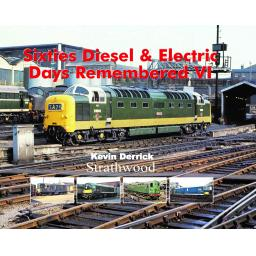 Sixties Diesel & Electric Days Remembered VI released 1 November 2019