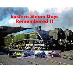 Eastern Steam Days Remembered II Released 1 November 2019