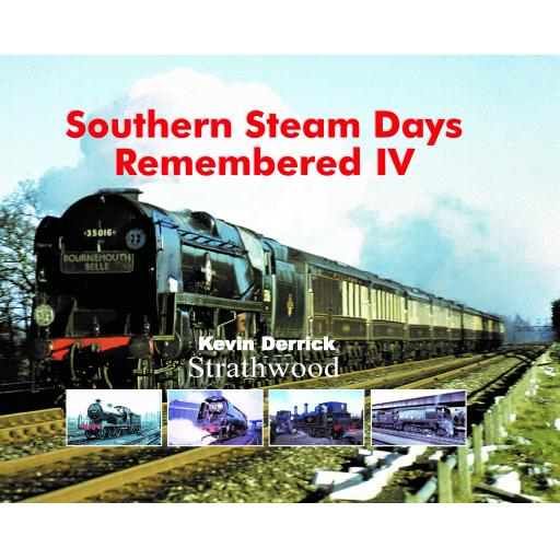 Southern Steam Days Remembered IV