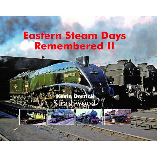 Eastern Steam Days Remembered II