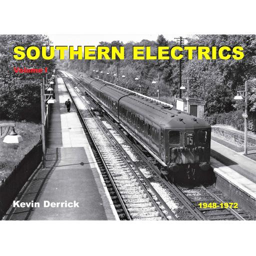 SOUTHERN ELECTRICS 1948 - 1972 Volume I