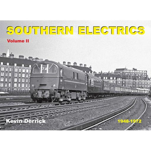 SOUTHERN ELECTRICS 1948 - 1972 Volume II
