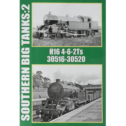 Southern Big Tanks: 2 H16 4-6-2Ts 30516 - 30520