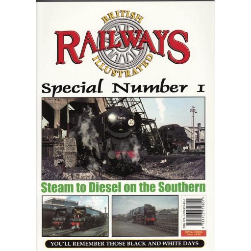 BRITISH RAILWAYS ILLUSTRATED SPECIAL No.1 - Steam to Diesel on the Southern