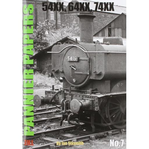 The PANNIER PAPERS No.7 54XX, 64XX, 74XX