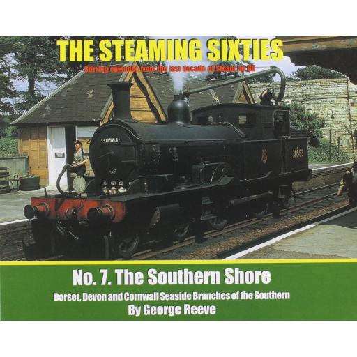 THE STEAMING SIXTIES No.7 Southern Shore