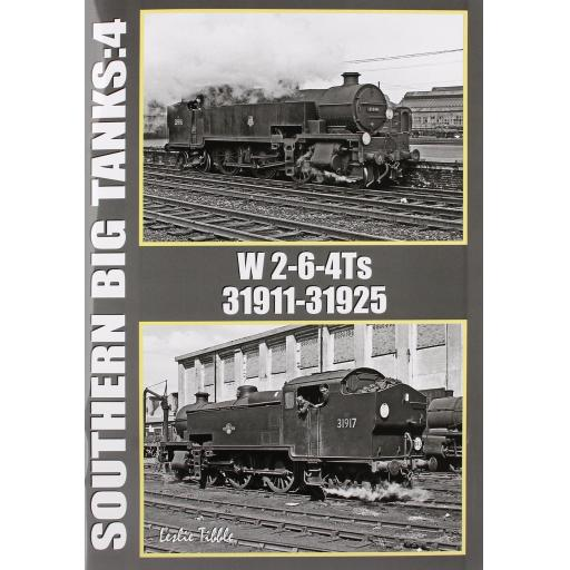 Southern Big Tanks: 4 W 2-6-4Ts 31911 - 31925
