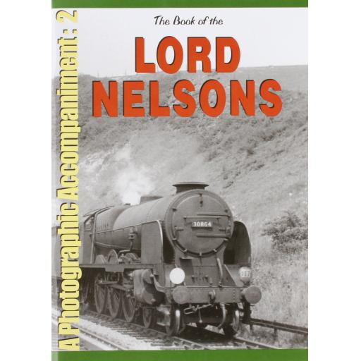 The Book of the LORD NELSONS - A Photographic Accompaniment 2