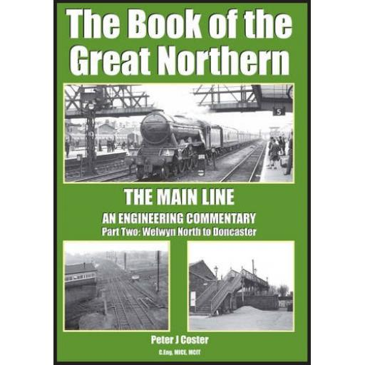 The Book of the Great Northern- The Main Line - Part Two - Welwyn North to Doncaster