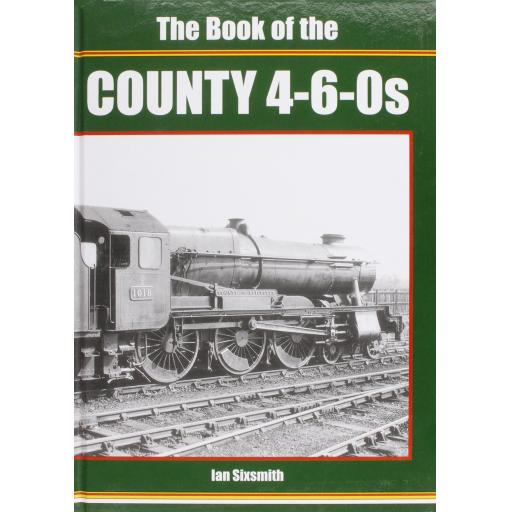 THE BOOK OF THE COUNTY 4-6-0s
