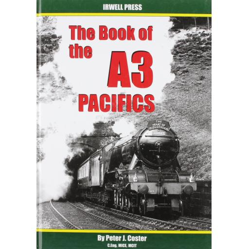 THE BOOK OF THE A3 PACIFICS (ALMOST OUT OF PRINT)