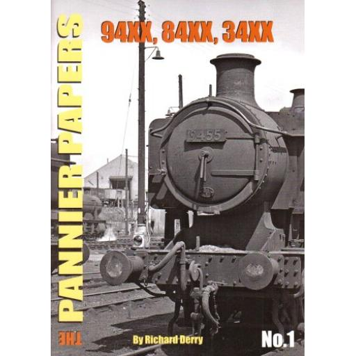 The PANNIER PAPERS No.1 94XX, 84XX, 34XX