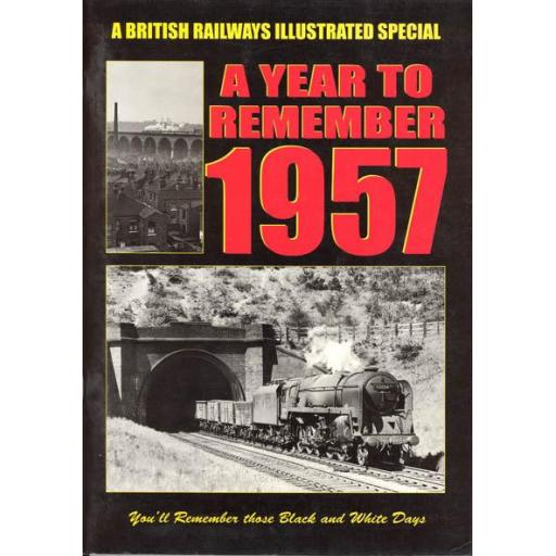 British Railways' Illustrated Special: 1957: A Year to Remember