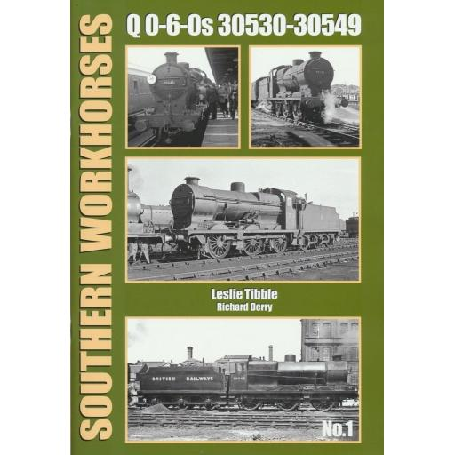 SOUTHERN WORKHORSES No.1 Q 0-6-0s