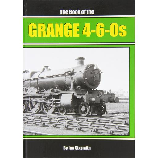 The Book of the GRANGE 4-6-0s