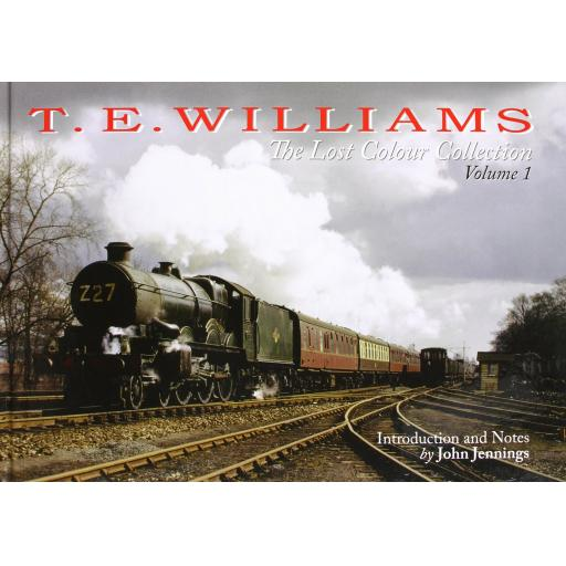T.E. WILLIAMS: The Lost Colour Collection Vol. 1 (ALMOST OUT OF PRINT)