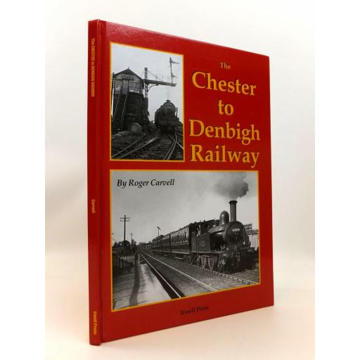 THE CHESTER AND DENBIGH RAILWAY