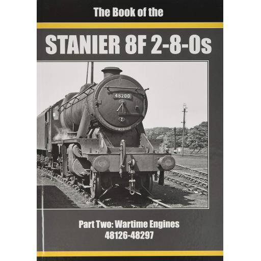THE BOOK OF STANIER 8F 2-8-0s: Part 2 : 48126-48297