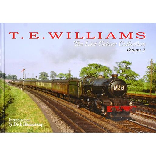 T.E. WILLIAMS: The Lost Colour Collection Vol. 2