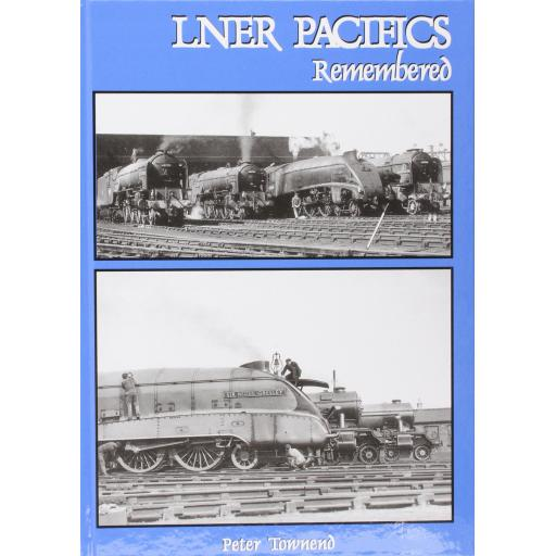 LNER PACIFICS REMEMBERED
