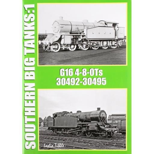 Southern Big Tanks: 1 G16 4-8-0Ts 30492 - 30495