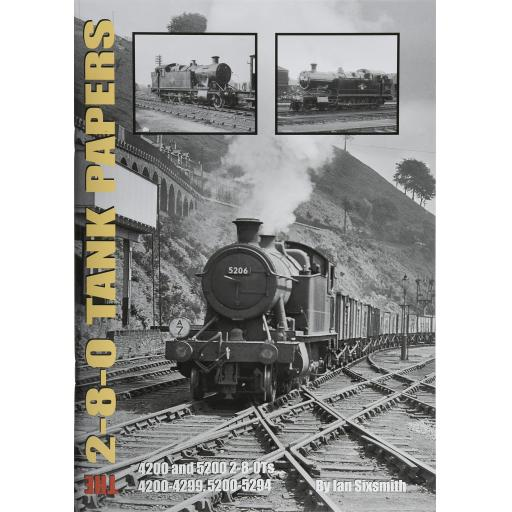 The 2-8-0 TANK PAPERS 4200, 5200 2-8-0Ts, 4200-5294