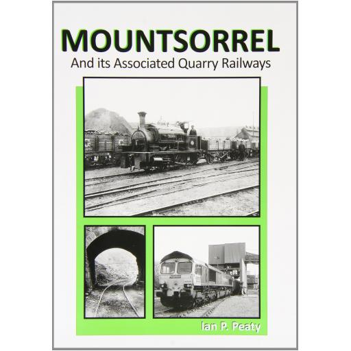 MOUNTSORREL And its Associated Quarry Railways