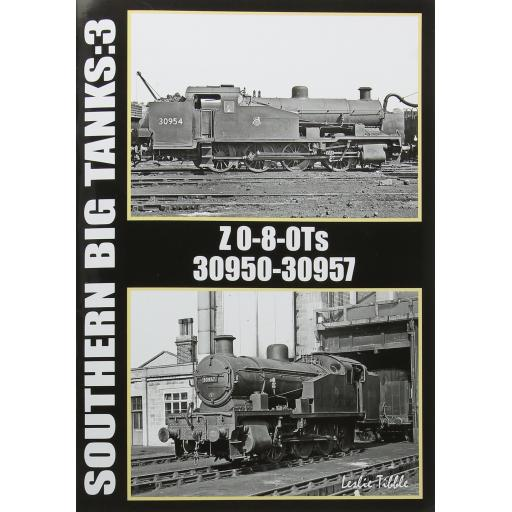 Southern Big Tanks: 3 Z 0-8-0Ts 30950 - 30957