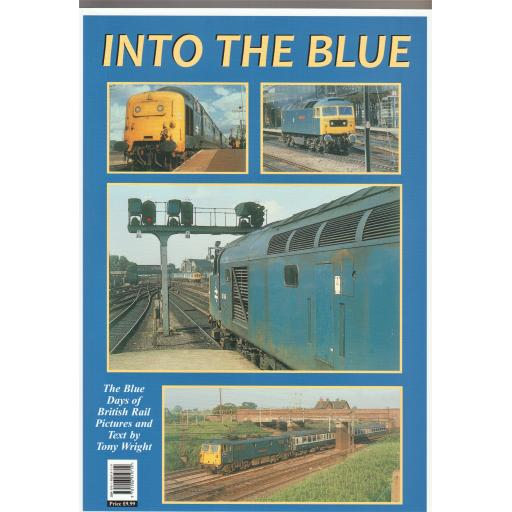 INTO THE BLUE (ALMOST OUT OF PRINT)