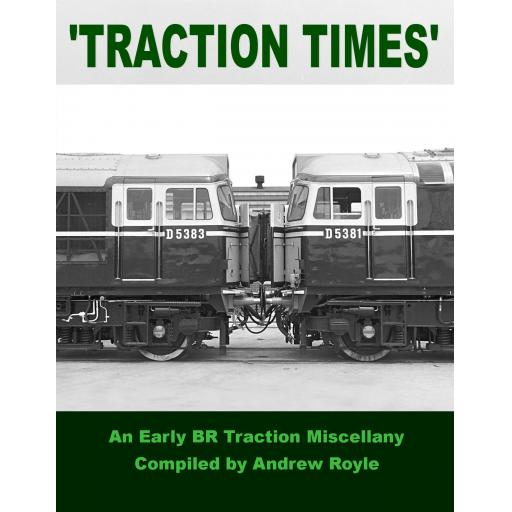 Traction Times: An Early BR Traction Miscellany
