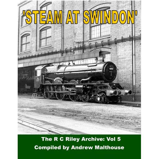 SWINDON GWR R. C. Riley Collection Volume. 5